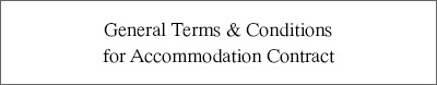 General Terms & Conditions for Accommodation Contract